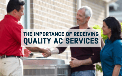 The Importance of Receiving Quality AC Services