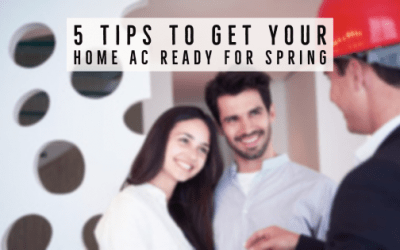 5 Tips to Get Your Home AC Ready for Spring